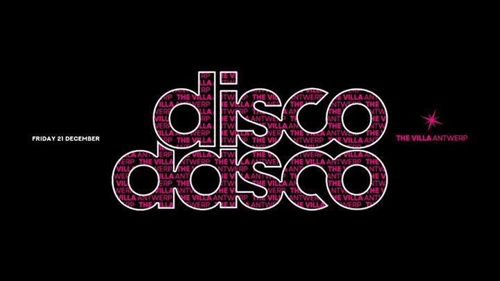 Fri.21 Dec • DISCO DASCO • The Villa Antwerp