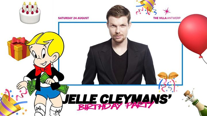 Sat.24 Aug • JELLE CLEYMANS' BIRTHDAY • The Villa Antwerp