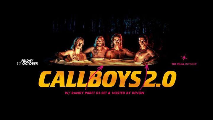 Fri.11 Oct • CALLBOYS 2.0 • The Villa Antwerp