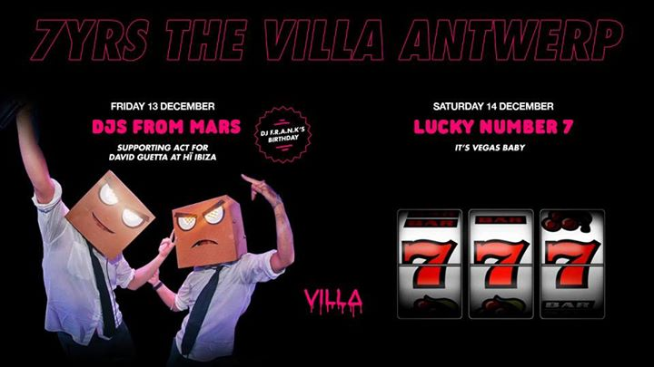 Fri.13 & Sat.14 Dec • 7YRS THE VILLA • The Villa Antwerp