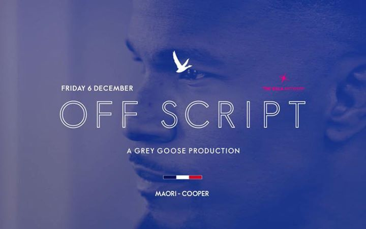 Fri.06 Dec • OFF SCRIPT by Grey Goose • The Villa Antwerp